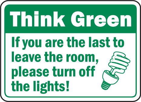 Turn Off Lights Placard